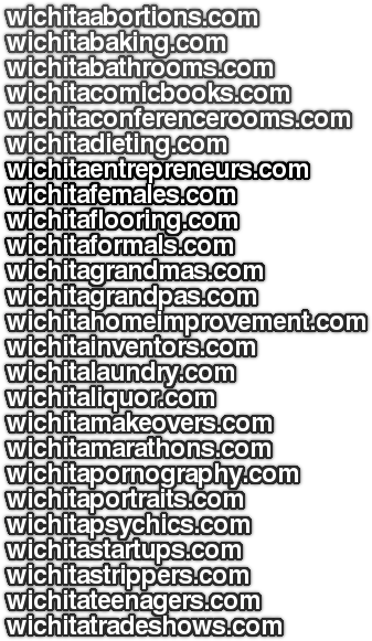 More Wichita Domains